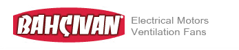 BAHCIVAN Electrical Motors & Ventilation Fans